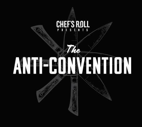 Chef's Roll Anti-Convention